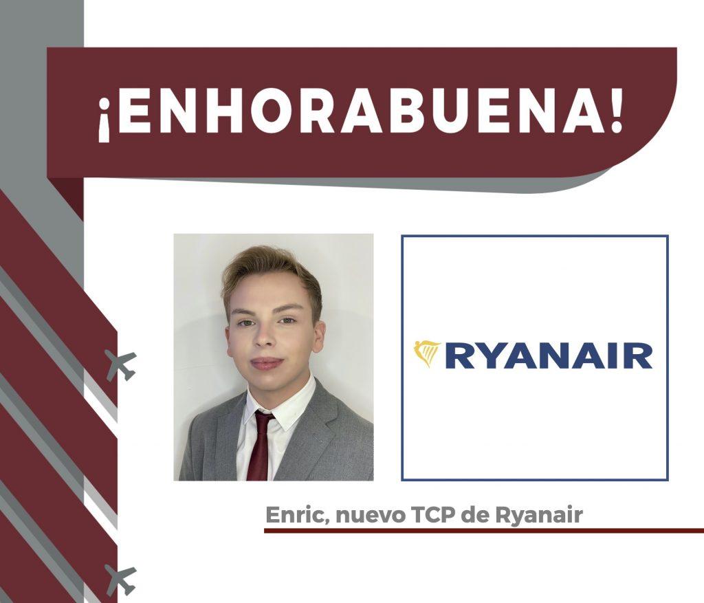 Enric, alumno recién graduado, ya es nuevo TCP de Ryanair.